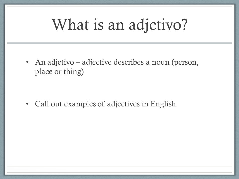 What is an adjetivo.