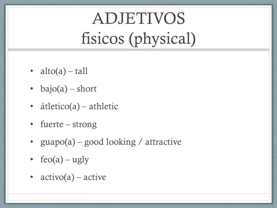 ADJETIVOS fisicos (physical)