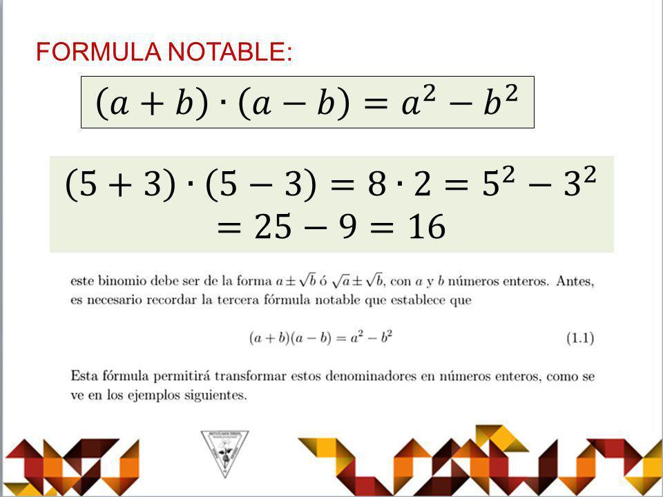 𝑎+𝑏 ∙ 𝑎−𝑏 =𝑎 2 − 𝑏 2 5+3 ∙ 5−3 =8∙2=5 2 − 3 2 =25−9=16