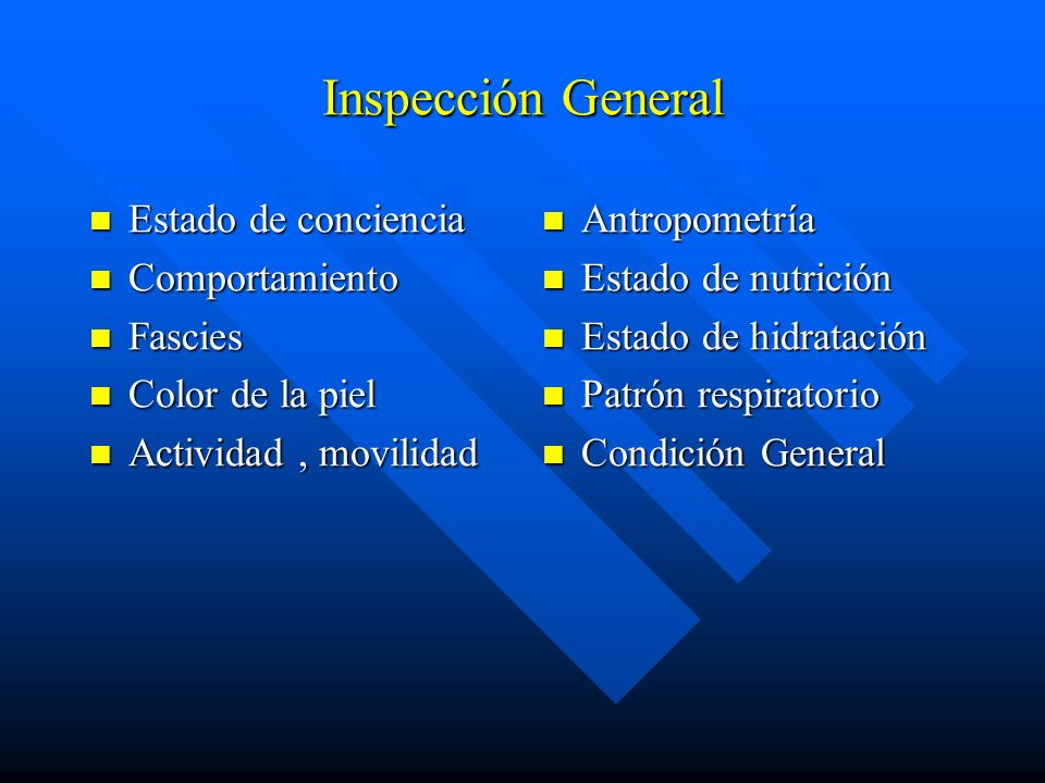 Inspección General Estado de conciencia Comportamiento Fascies