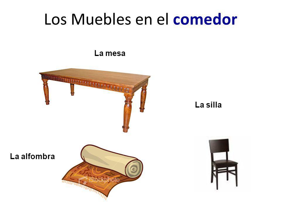 Los Muebles en el comedor