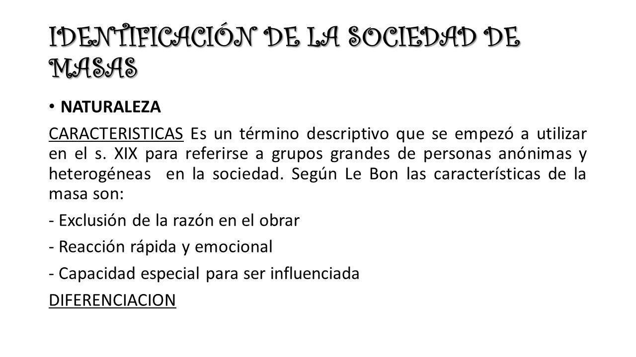 IDENTIFICACIÓN DE LA SOCIEDAD DE MASAS