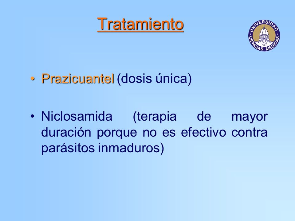 Tratamiento Prazicuantel (dosis única)