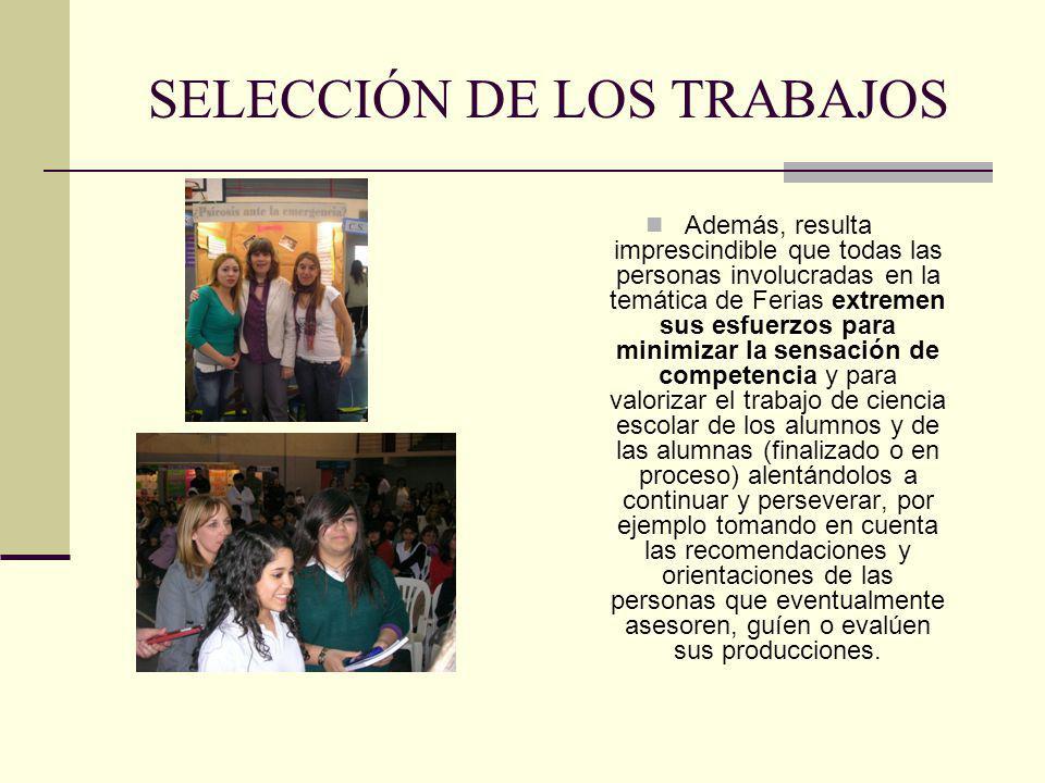 SELECCIÓN DE LOS TRABAJOS