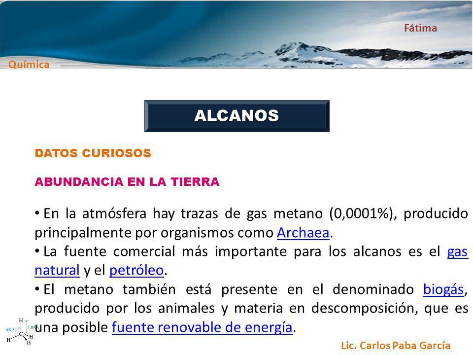 ALCANOS DATOS CURIOSOS. ABUNDANCIA EN LA TIERRA.