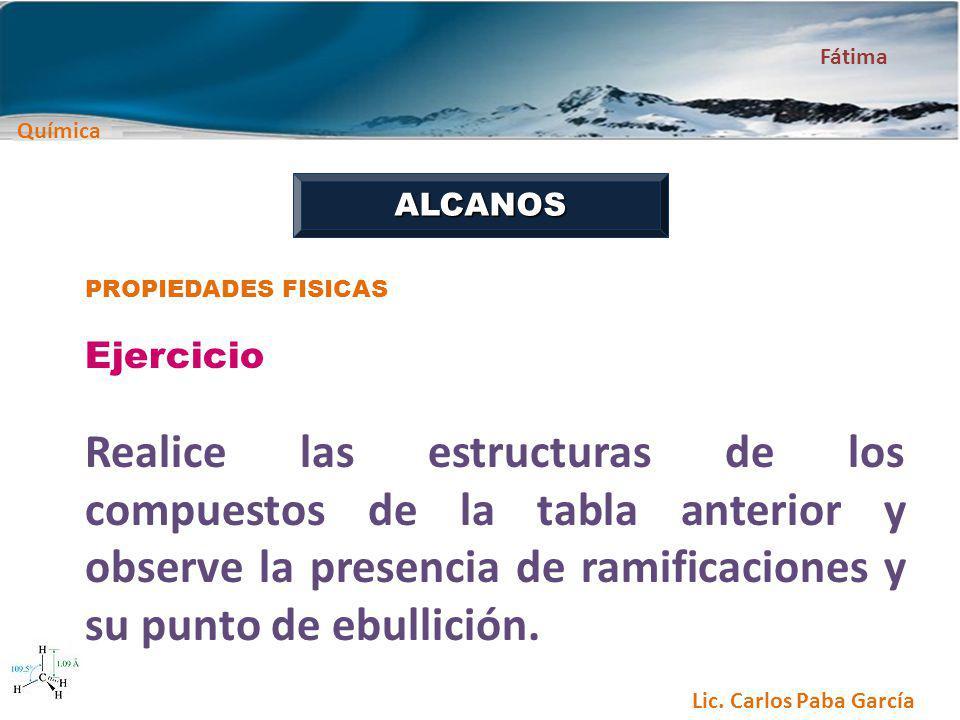 ALCANOS PROPIEDADES FISICAS. Ejercicio.