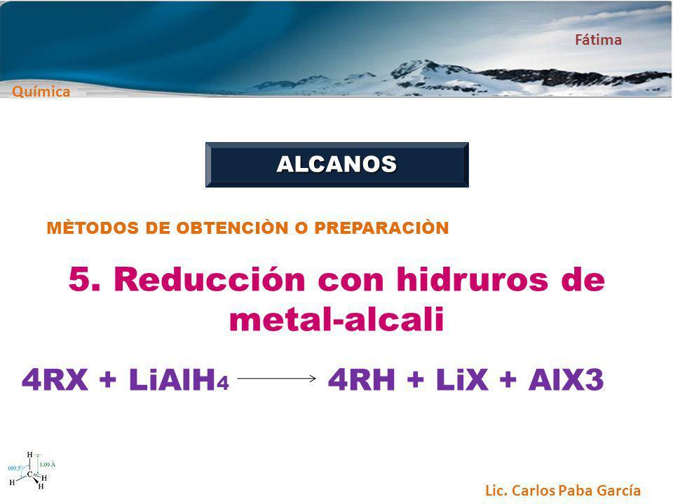 5. Reducción con hidruros de metal-alcali