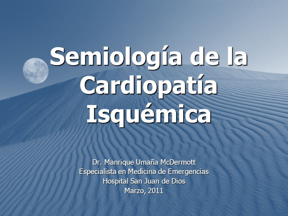 Semiología de la Cardiopatía Isquémica