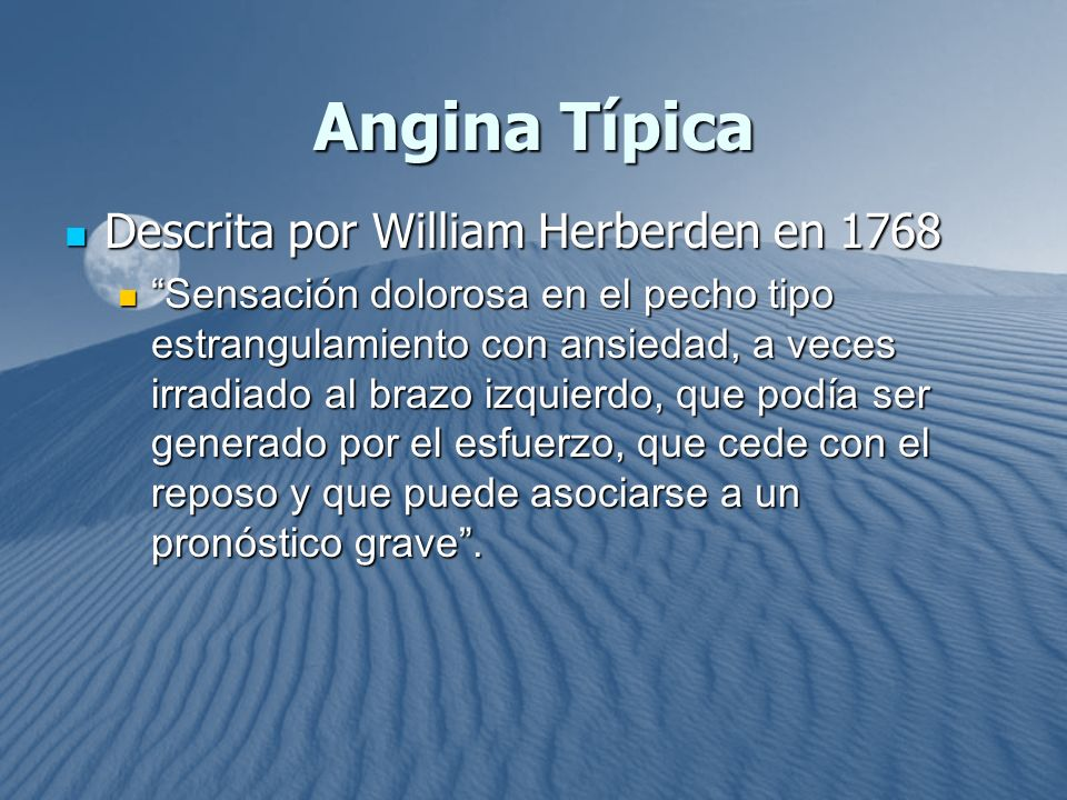 Angina Típica Descrita por William Herberden en 1768