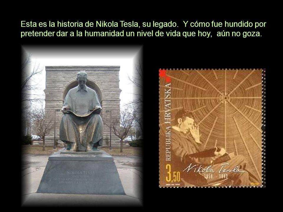 Esta es la historia de Nikola Tesla, su legado