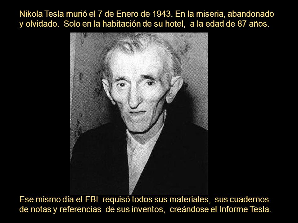 Nikola Tesla murió el 7 de Enero de 1943