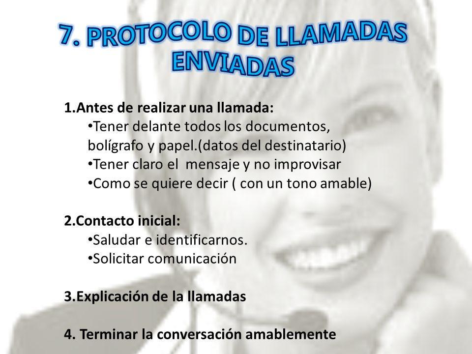 7. PROTOCOLO DE LLAMADAS ENVIADAS