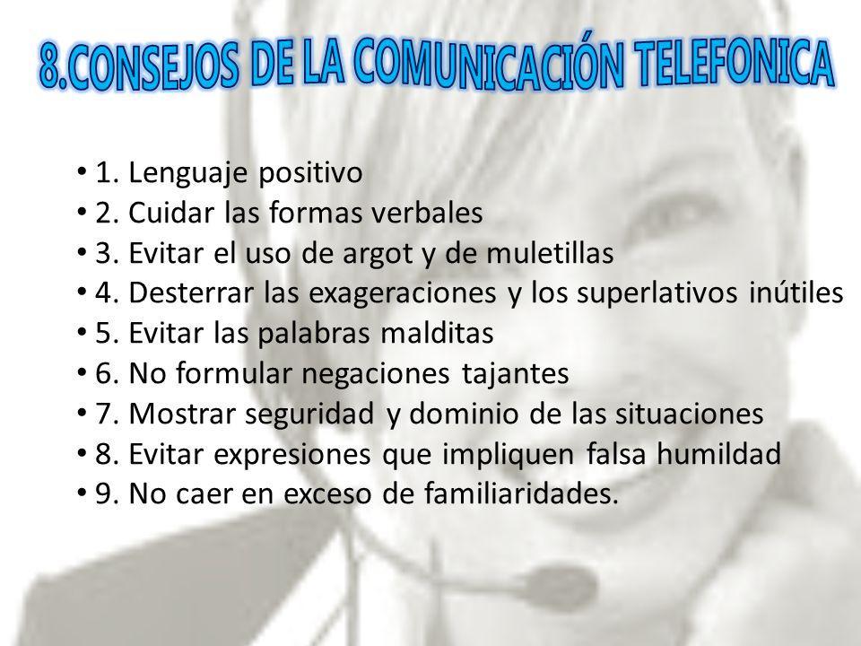 2. Cuidar las formas verbales