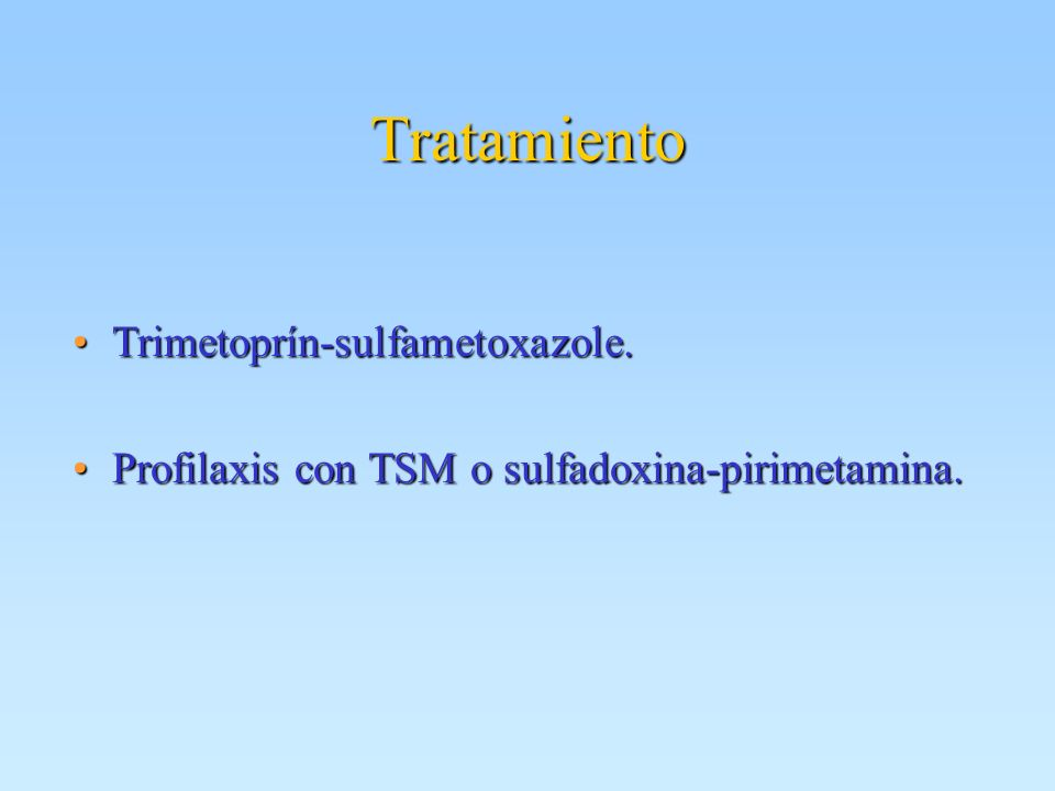 Tratamiento Trimetoprín-sulfametoxazole.