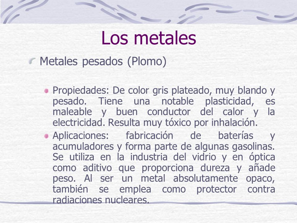 Los metales Metales pesados (Plomo)