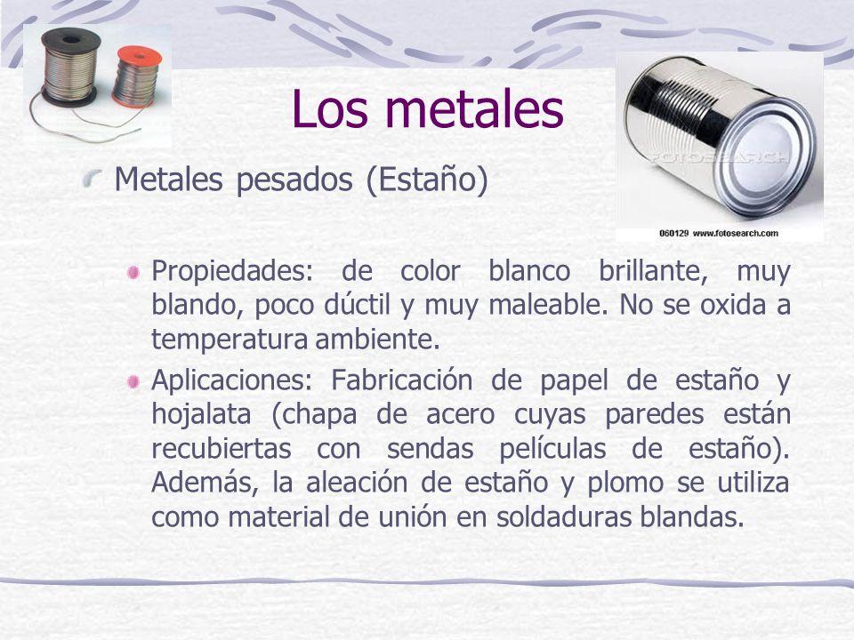 Los metales Metales pesados (Estaño)