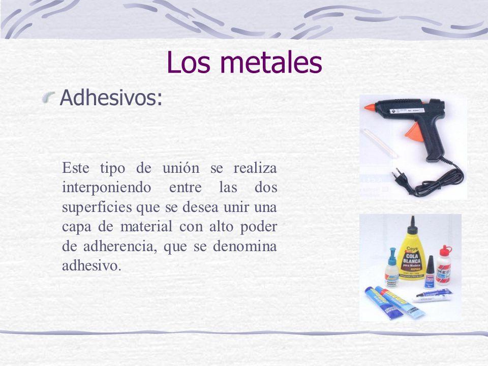 Los metales Adhesivos: