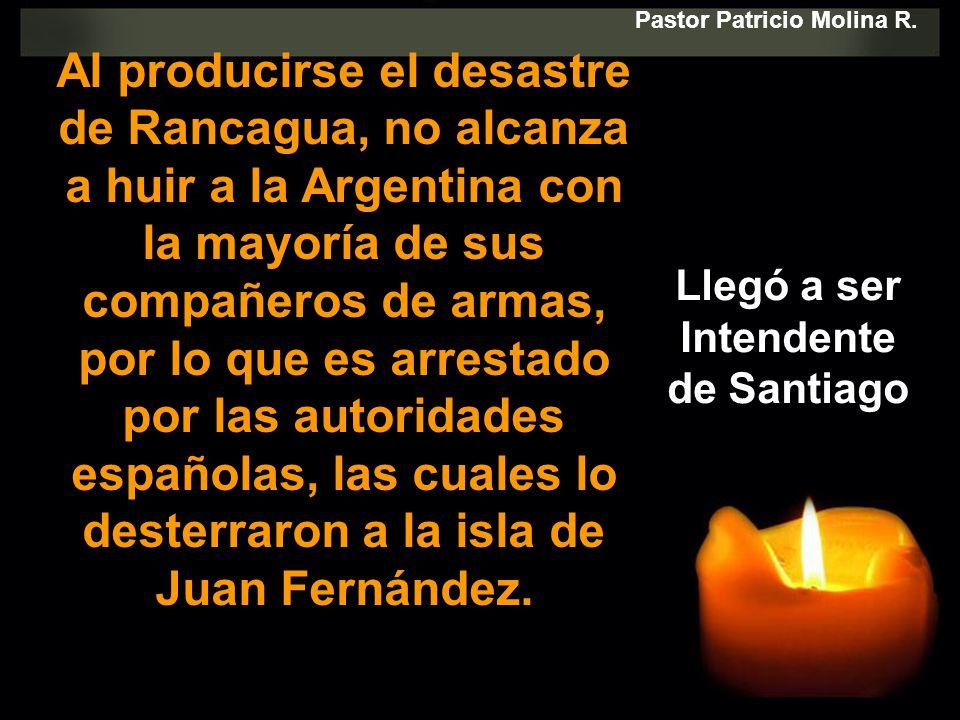 Pastor Patricio Molina R. Llegó a ser Intendente de Santiago
