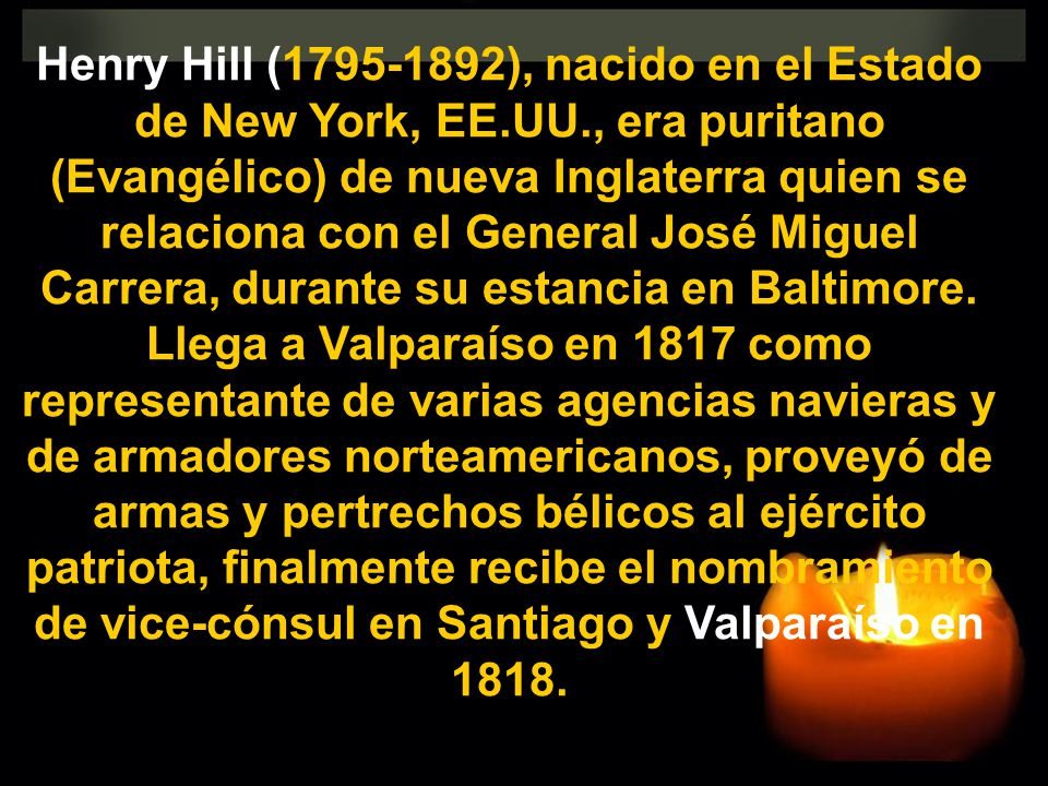 Henry Hill (1795-1892), nacido en el Estado de New York, EE. UU