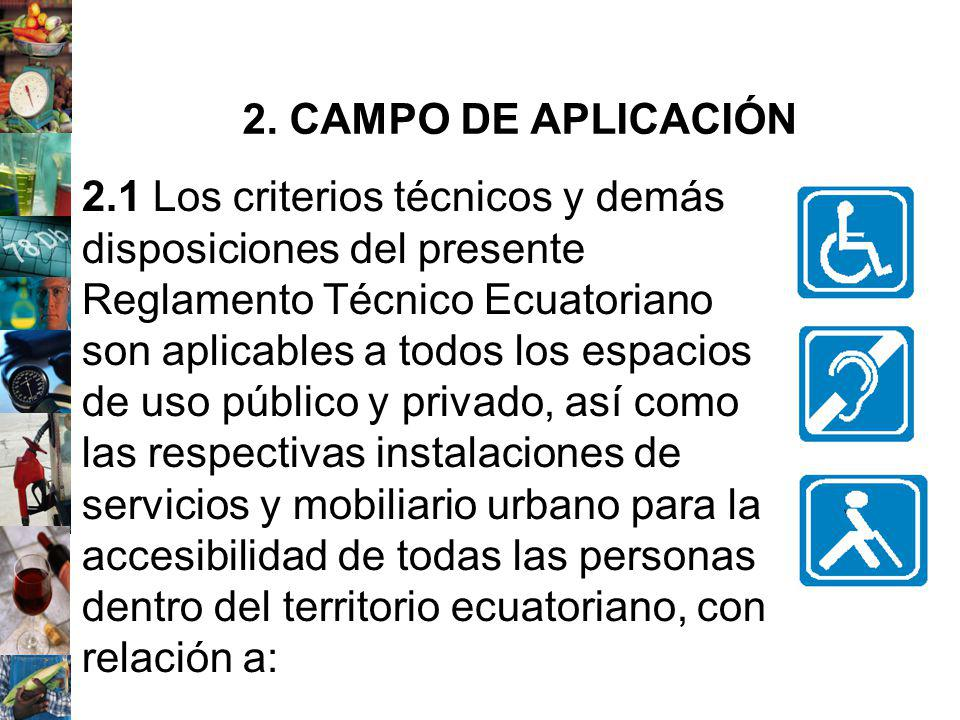 2. CAMPO DE APLICACIÓN
