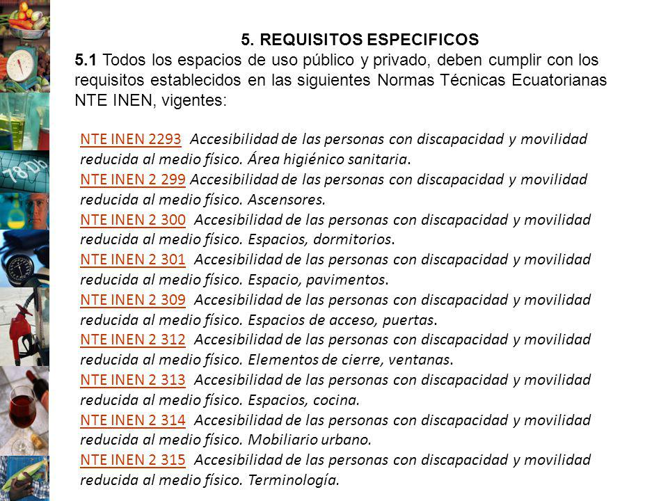 5. REQUISITOS ESPECIFICOS