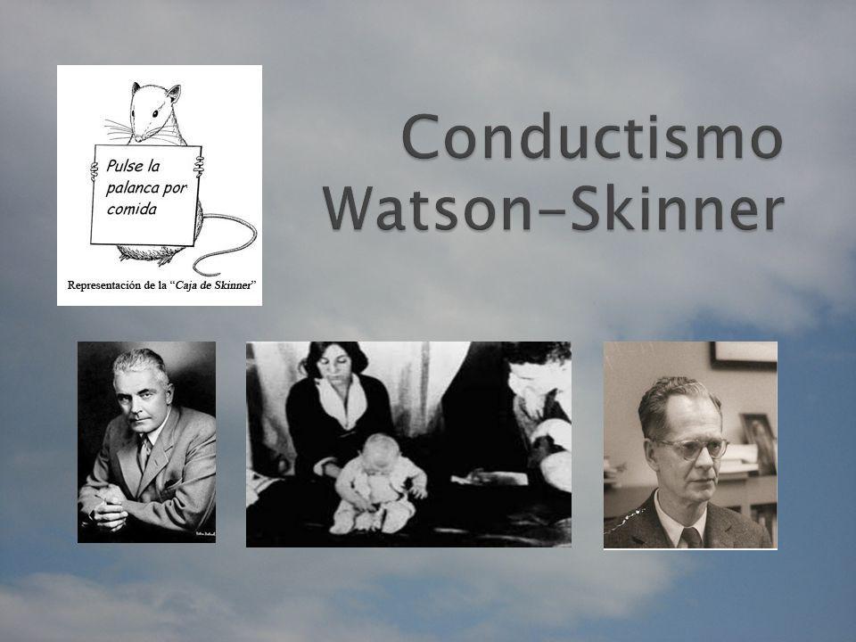 Conductismo Watson-Skinner
