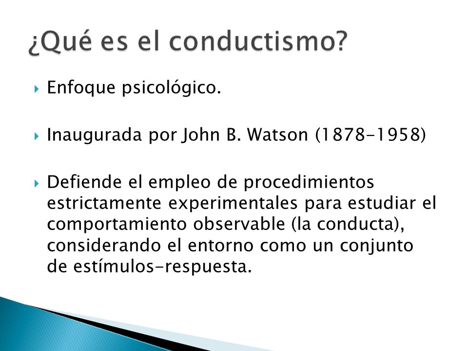 ¿Qué es el conductismo Enfoque psicológico.
