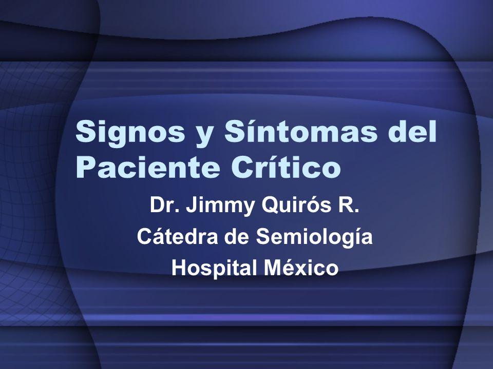Signos y Síntomas del Paciente Crítico