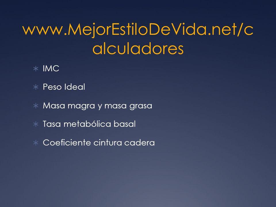 www.MejorEstiloDeVida.net/calculadores IMC Peso Ideal