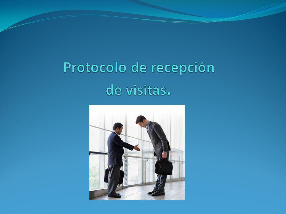 Protocolo de recepción de visitas.