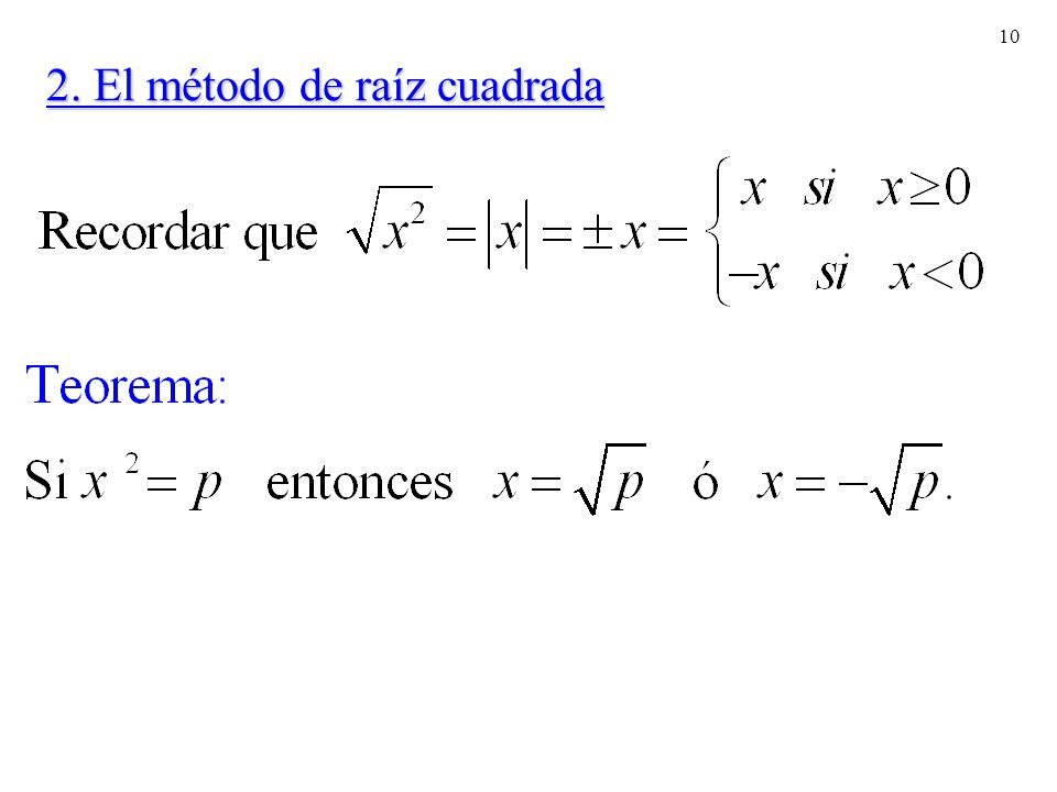 2. El método de raíz cuadrada