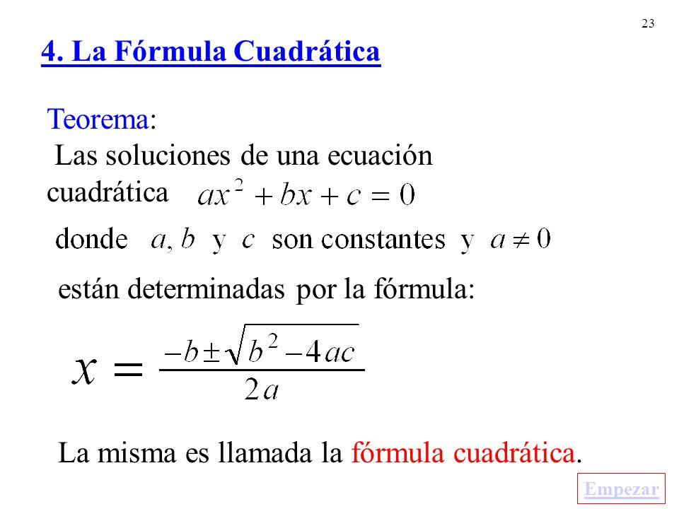 Las soluciones de una ecuación cuadrática