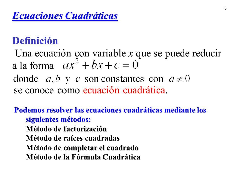 se conoce como ecuación cuadrática.