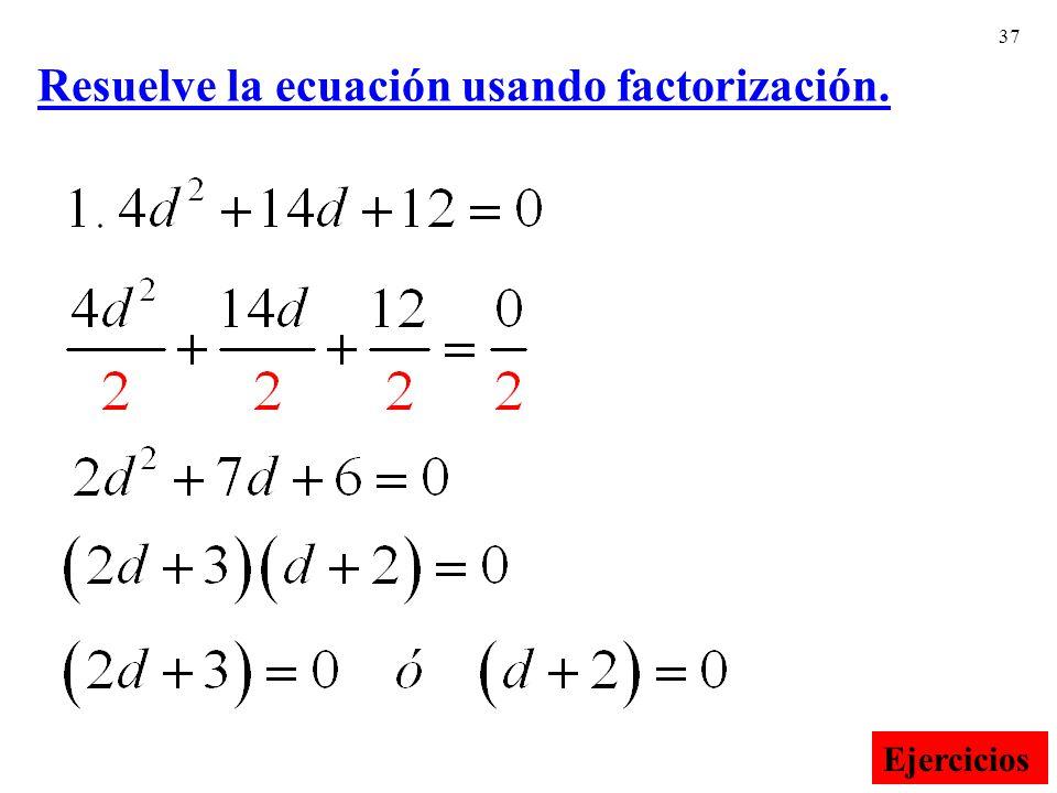 Resuelve la ecuación usando factorización.