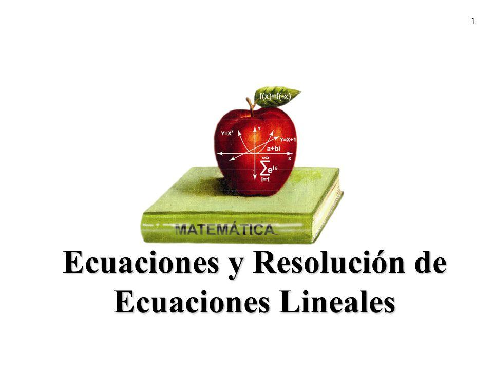 Ecuaciones y Resolución de Ecuaciones Lineales
