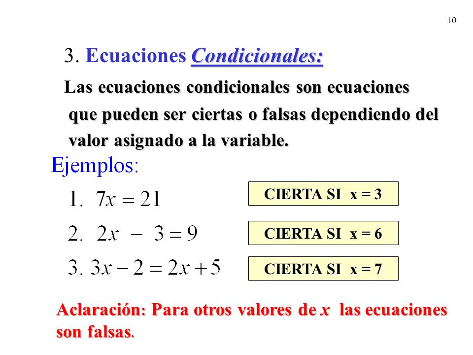 3. Ecuaciones Condicionales: