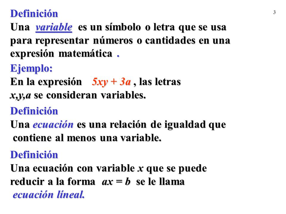 Definición Una variable es un símbolo o letra que se usa. para representar números o cantidades en una.