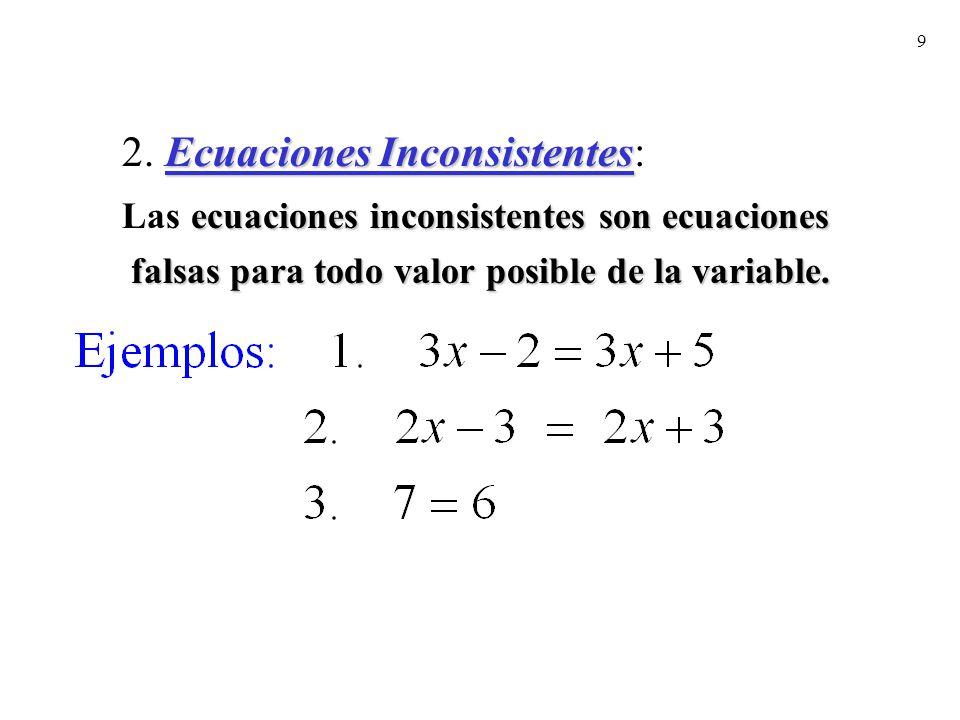 2. Ecuaciones Inconsistentes:
