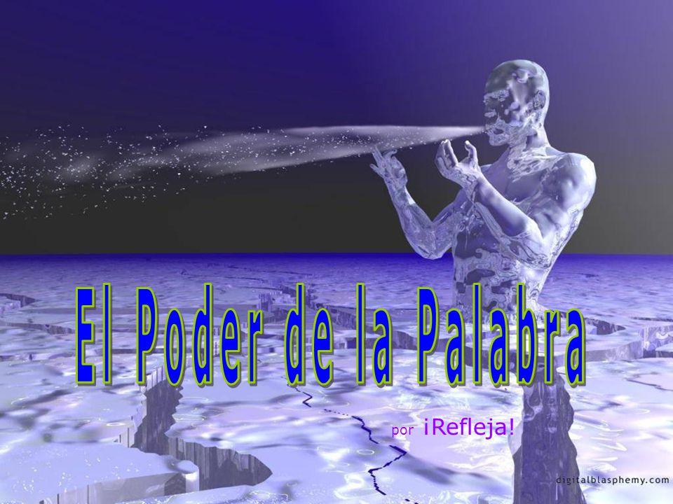 El Poder de la Palabra por ¡Refleja!