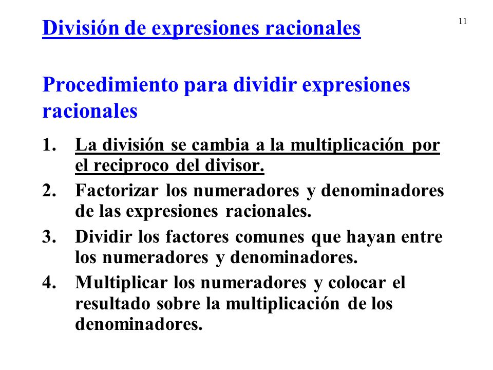 Procedimiento para dividir expresiones racionales