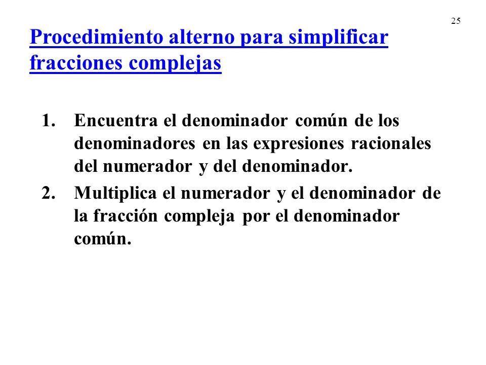 Procedimiento alterno para simplificar fracciones complejas