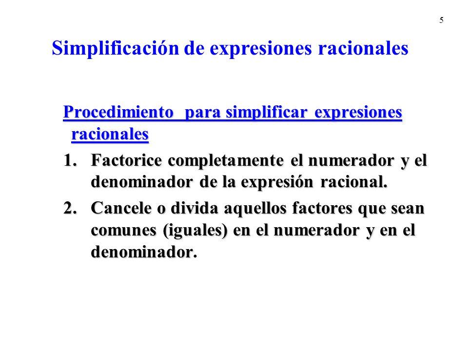 Simplificación de expresiones racionales