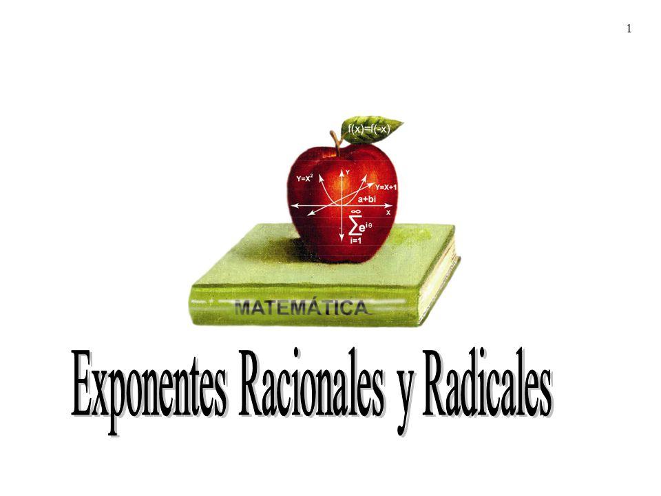 Exponentes Racionales y Radicales