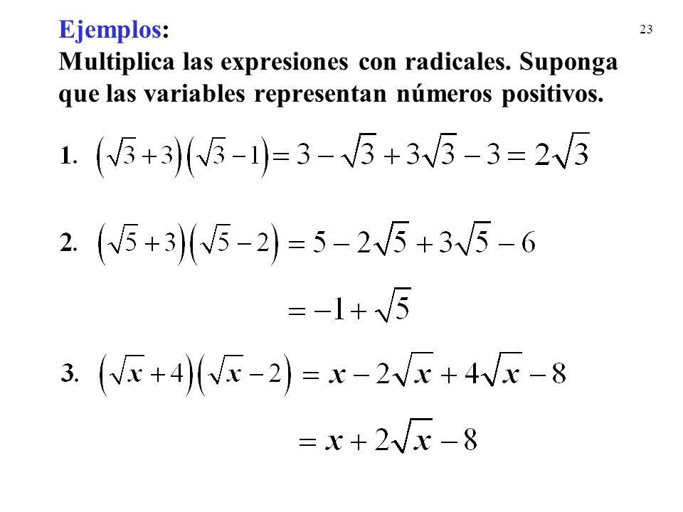 Ejemplos: Multiplica las expresiones con radicales