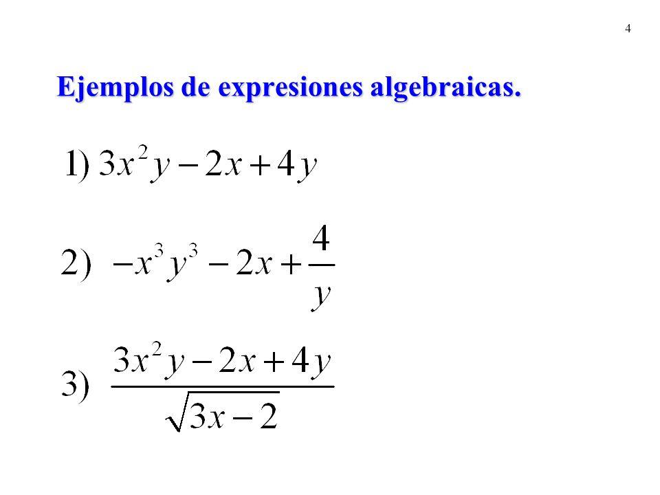 Ejemplos de expresiones algebraicas.