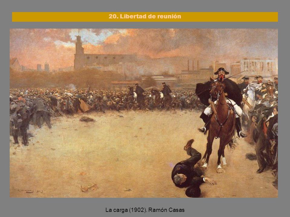 20. Libertad de reunión La carga (1902). Ramón Casas