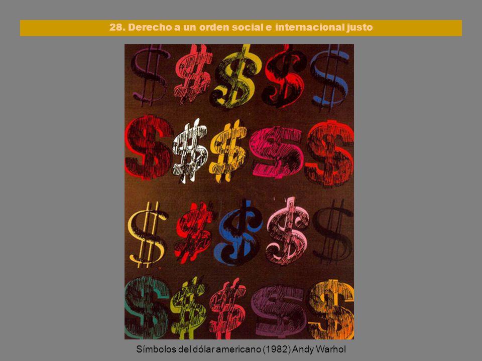 28. Derecho a un orden social e internacional justo