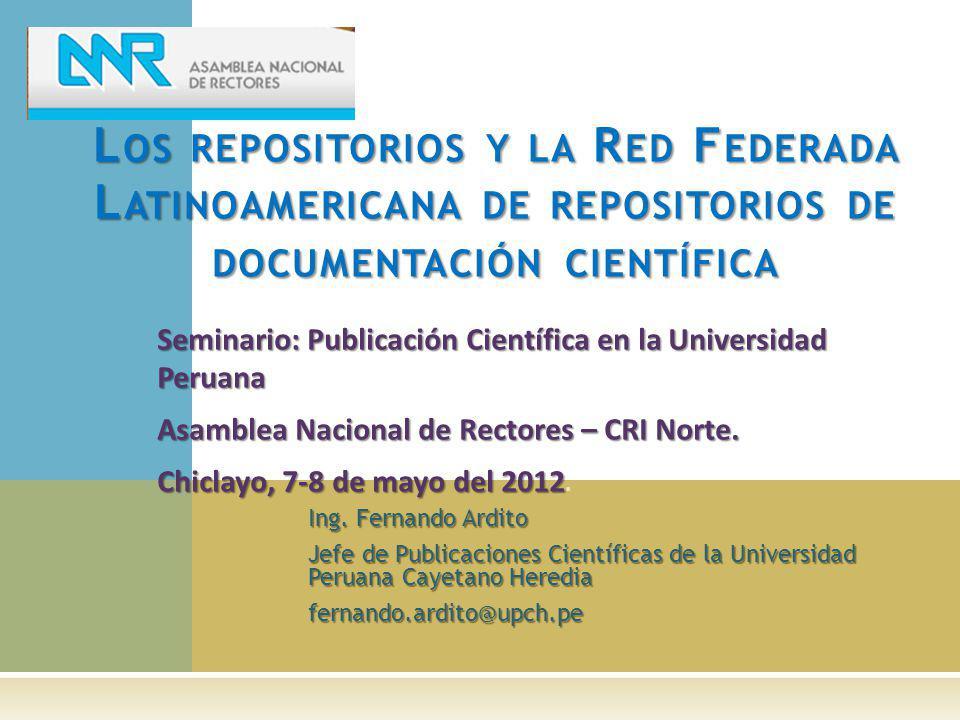 Los repositorios y la Red Federada Latinoamericana de repositorios de documentación científica