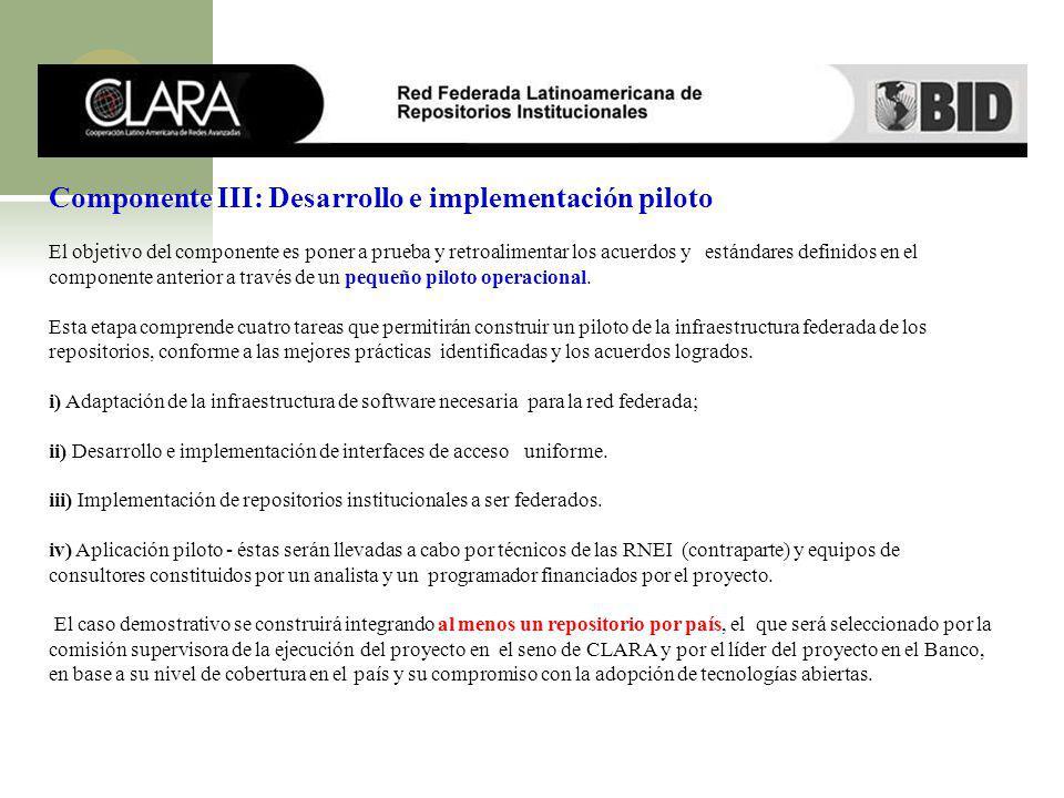 Componente III: Desarrollo e implementación piloto