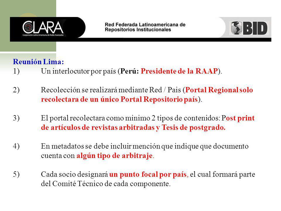Reunión Lima: 1) Un interlocutor por país (Perú: Presidente de la RAAP).
